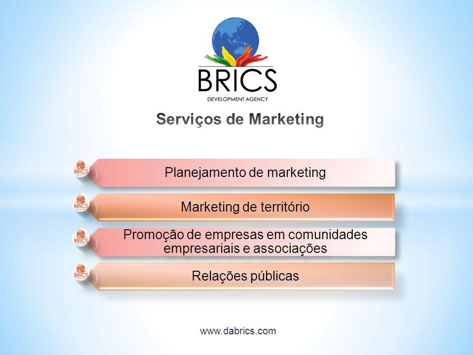 Planejamento de marketing Marketing de território Promoção de empresas em comunidades empresariais e associações Relações públicas www.dabrics.com