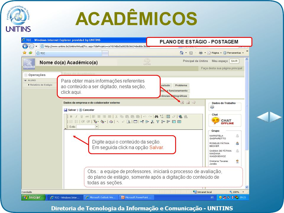 Diretoria de Tecnologia da Informação e Comunicação - UNITINS PLANO DE ESTÁGIO - POSTAGEM Digite aqui o conteúdo da seção.
