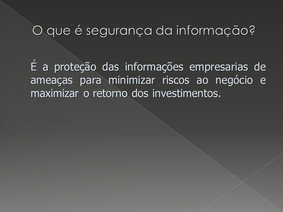 É a proteção das informações empresarias de ameaças para minimizar riscos ao negócio e maximizar o retorno dos investimentos.