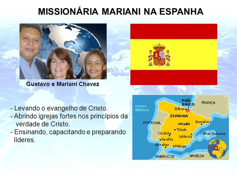 MISSIONÁRIA MARIANI NA ESPANHA Gustavo e Mariani Chavez - Levando o evangelho de Cristo.