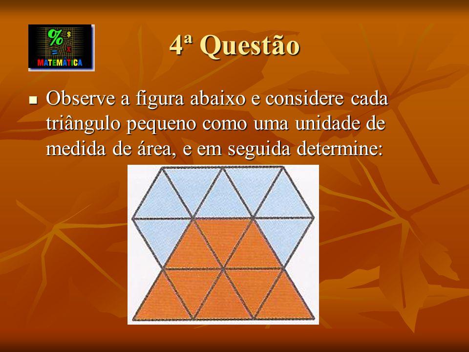 a) A razão entre a área da parte laranja e a área da parte azul.
