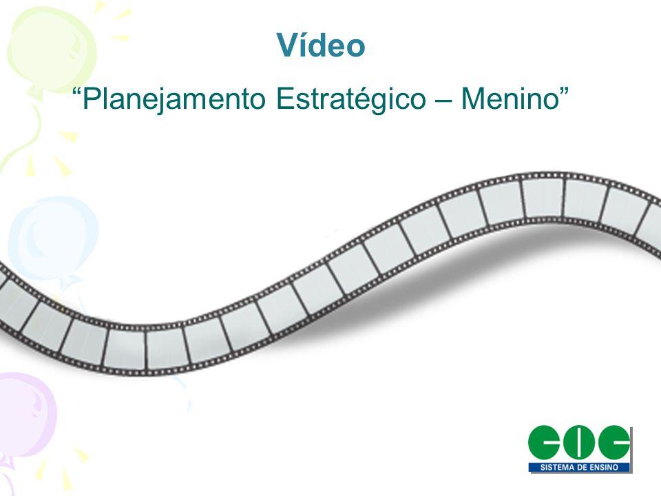 Vídeo Planejamento Estratégico – Menino
