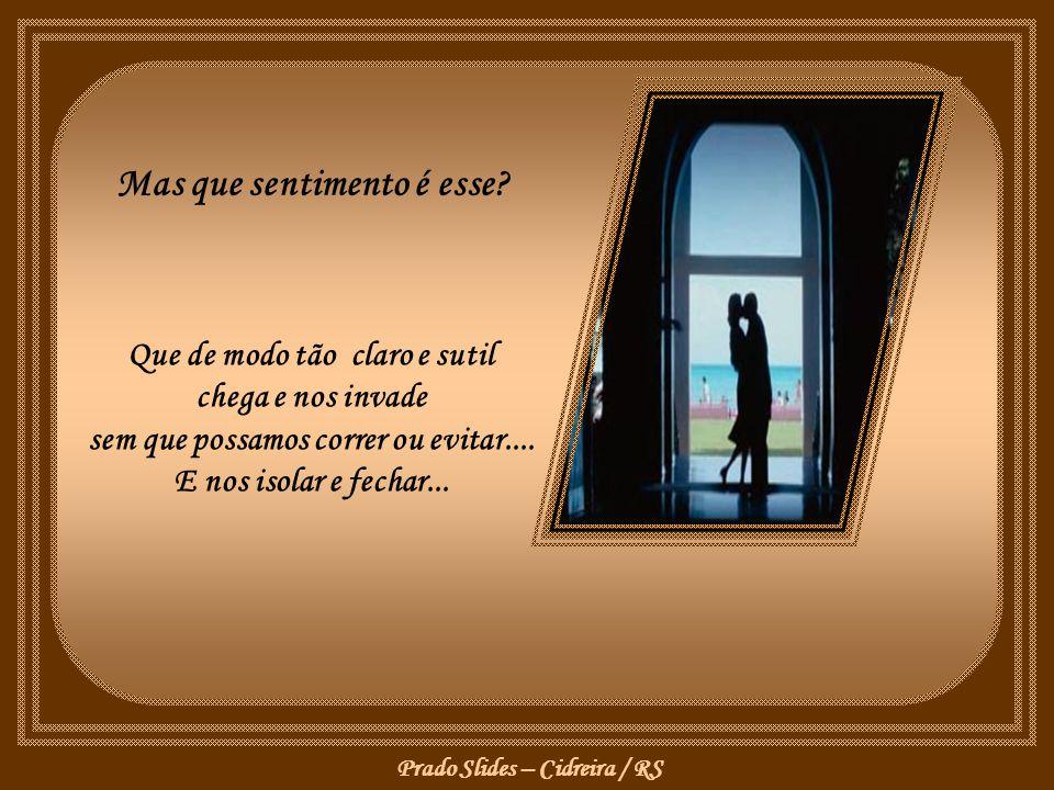 Prado Slides – Cidreira / RS Mas que sentimento é esse.