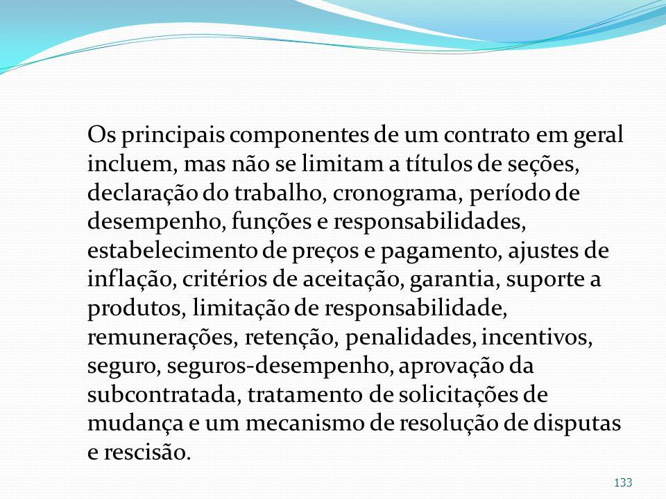 Os principais componentes de um contrato em geral incluem, mas não se limitam a títulos de seções, declaração do trabalho, cronograma, período de dese