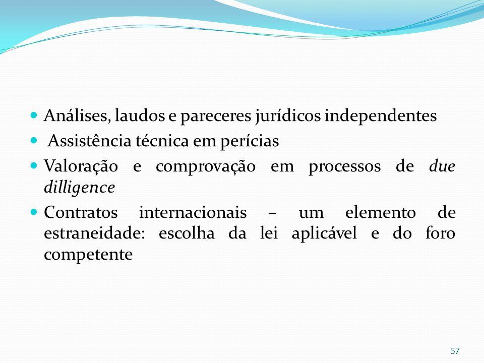 Análises, laudos e pareceres jurídicos independentes Assistência técnica em perícias Valoração e comprovação em processos de due dilligence Contratos