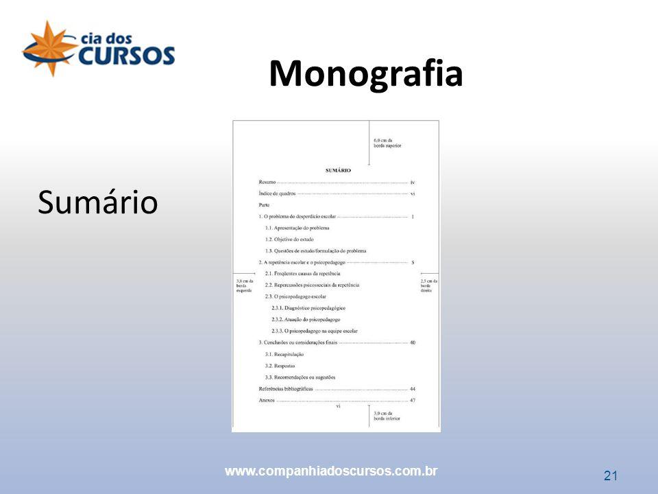21 Sumário Monografia www.companhiadoscursos.com.br