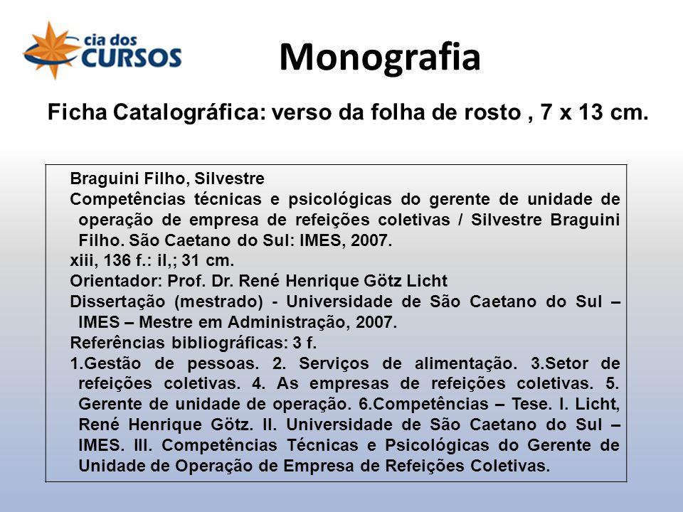 Braguini Filho, Silvestre Competências técnicas e psicológicas do gerente de unidade de operação de empresa de refeições coletivas / Silvestre Braguin