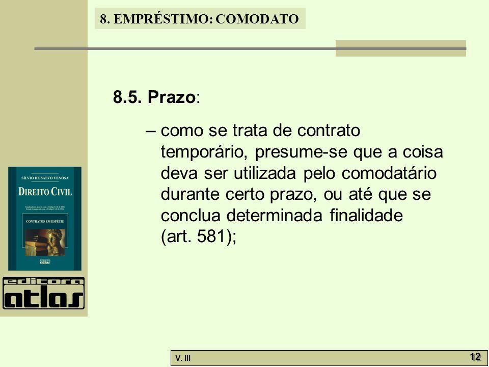 8.EMPRÉSTIMO: COMODATO V. III 12 8.5.