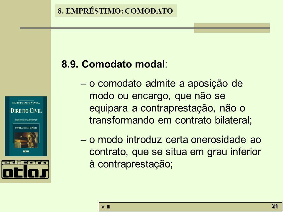8.EMPRÉSTIMO: COMODATO V. III 21 8.9.