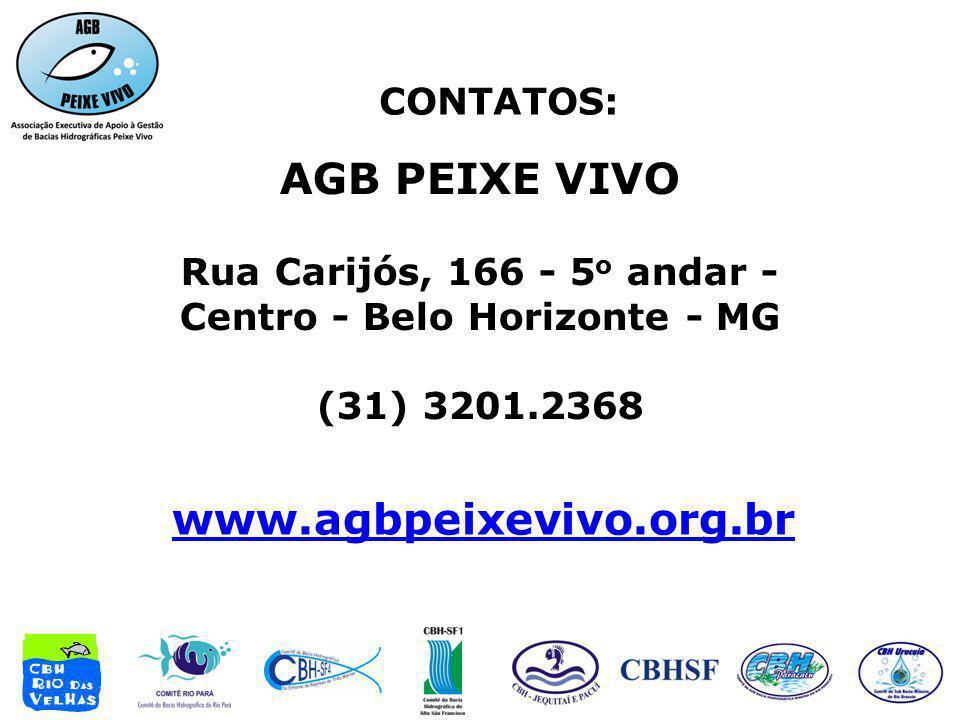 CONTATOS: www.agbpeixevivo.org.br AGB PEIXE VIVO Rua Carijós, 166 - 5 o andar - Centro - Belo Horizonte - MG (31) 3201.2368