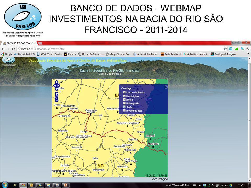 BANCO DE DADOS - WEBMAP INVESTIMENTOS NA BACIA DO RIO SÃO FRANCISCO - 2011-2014