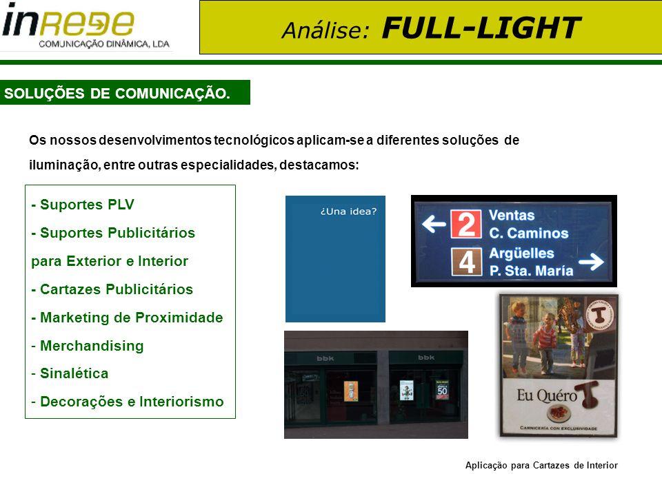 Análise: FULL-LIGHT SOLUÇÕES DE COMUNICAÇÃO. - Suportes PLV - Suportes Publicitários para Exterior e Interior - Cartazes Publicitários - Marketing de