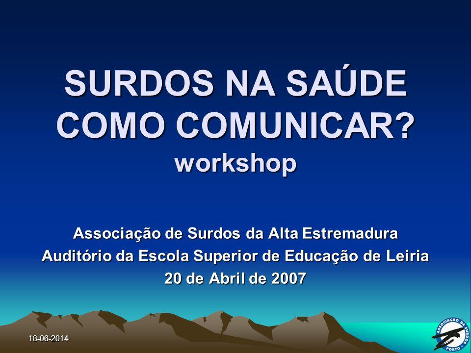 18-06-2014 SURDOS NA SAÚDE COMO COMUNICAR.