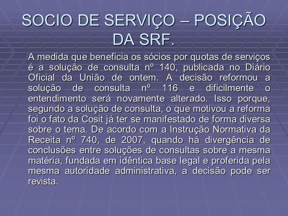 SOCIO DE SERVIÇO – POSIÇÃO DA SRF.