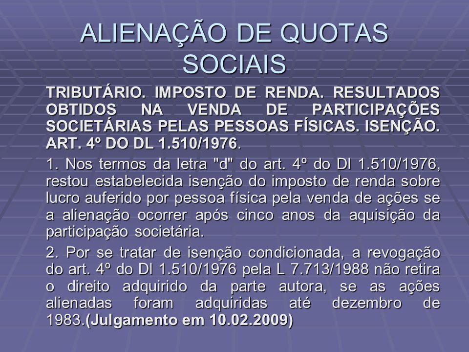 ALIENAÇÃO DE QUOTAS SOCIAIS TRIBUTÁRIO.IMPOSTO DE RENDA.