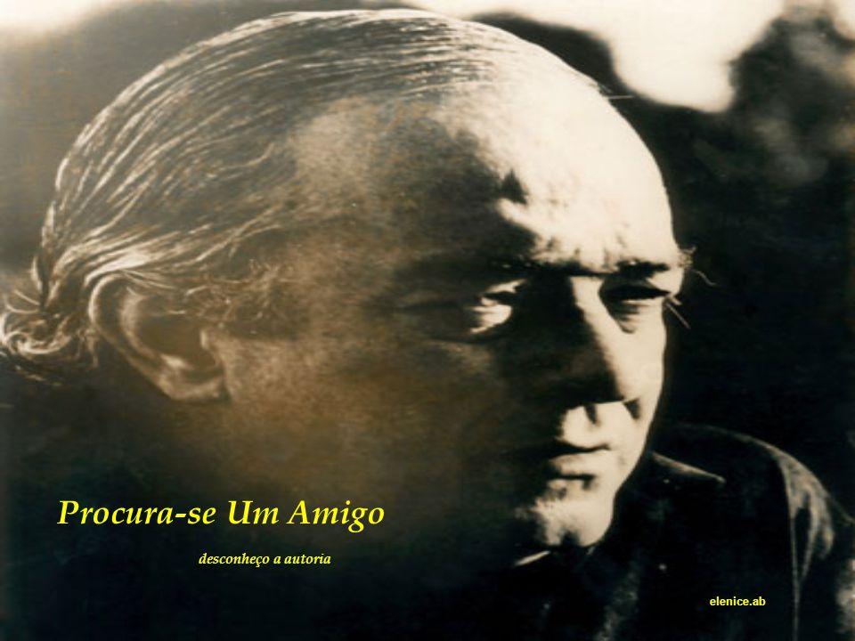 Amizade... Amor... Poesia... Uma homenagem ao amado poetinha Vinícius de Moraes.