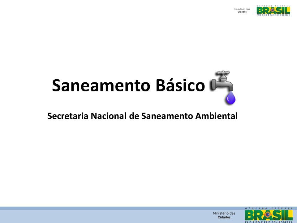 Saneamento Básico Secretaria Nacional de Saneamento Ambiental