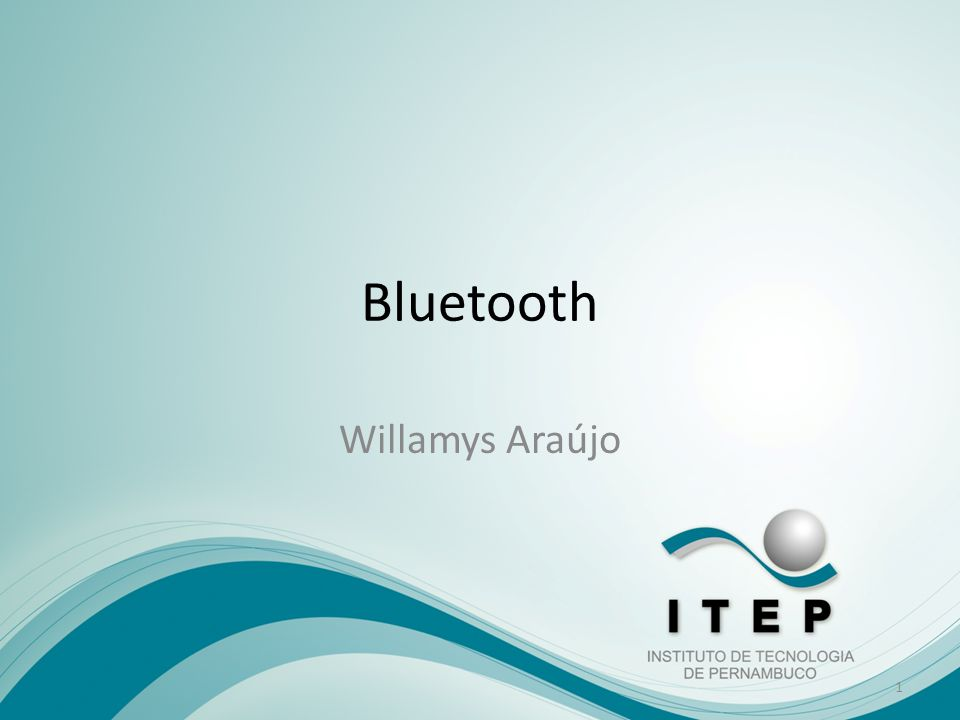 Introdução O Bluetooth é uma tecnologia que permite uma comunicação : – simples, – rápida, – segura e barata.