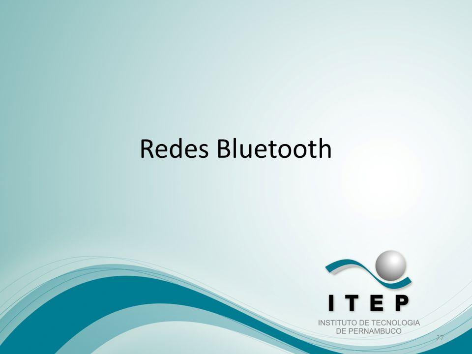 Redes Bluetooth 27