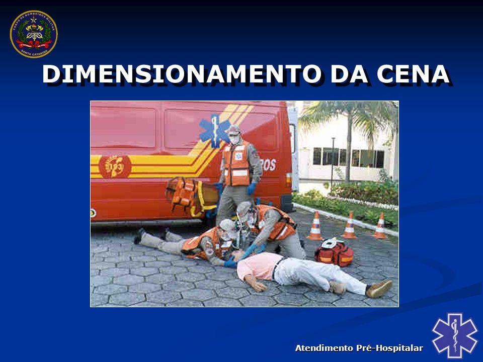 Atendimento Pré-Hospitalar AVALIAÇÃO INICIAL