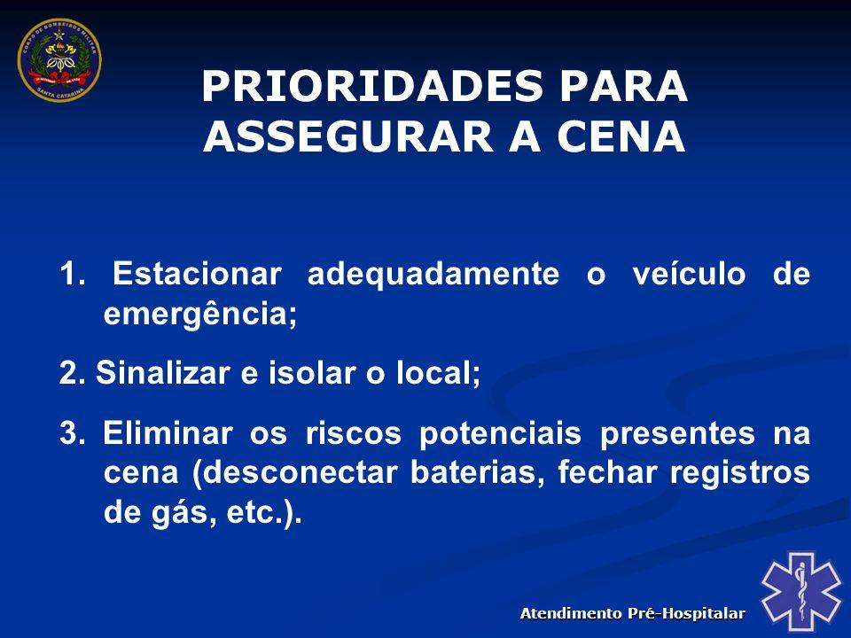 Atendimento Pré-Hospitalar EQUIPAMENTOS DE PROTEÇÃO INDIVIDUAL Luvas descartáveis; Máscaras ou protetores faciais; Óculos de proteção; Máscara de RCP de bolso; Colete refletivo; Avental (opcional).