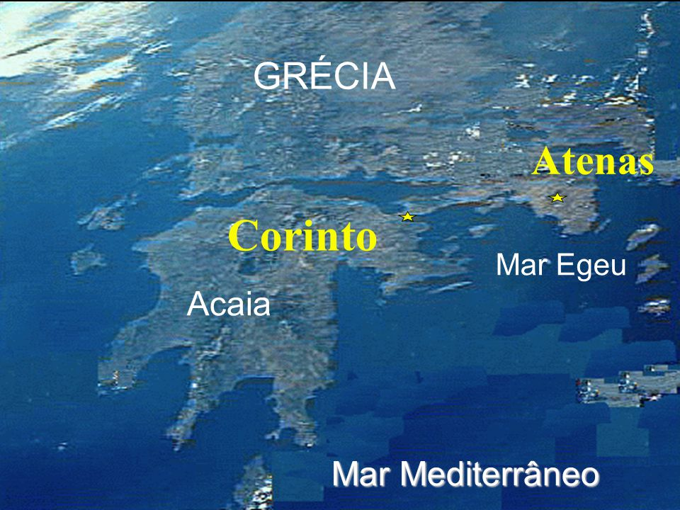 Click to add title Click to add textClick to add text Acaia Corinto GRÉCIA Mar Egeu Atenas Mar Mediterrâneo