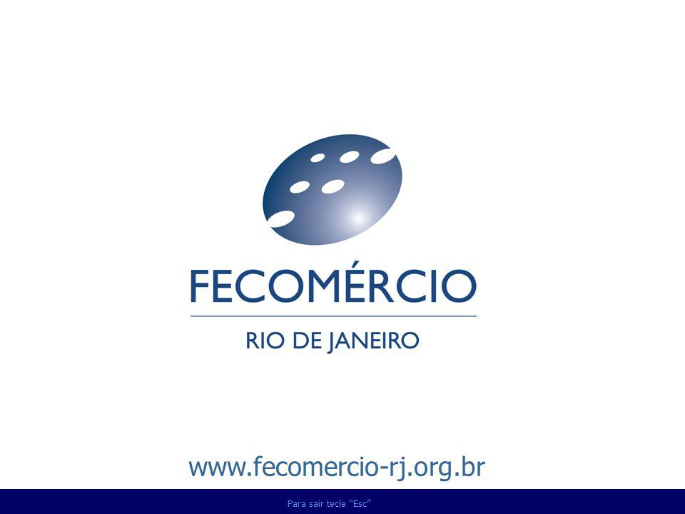 Para sair tecle Esc www.fecomercio-rj.org.br