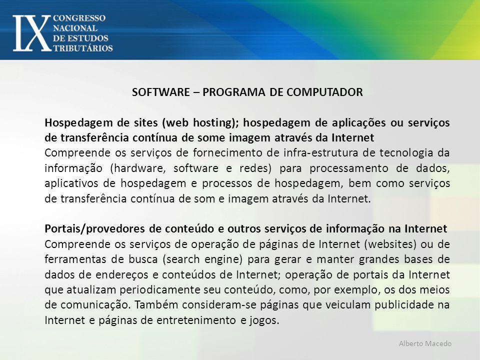 SOFTWARE – PROGRAMA DE COMPUTADOR Hospedagem de sites (web hosting); hospedagem de aplicações ou serviços de transferência contínua de some imagem atr