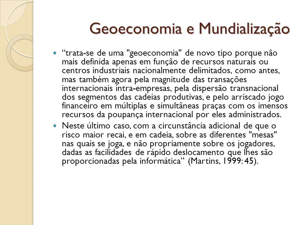 Geoeconomia e Mundialização trata-se de uma