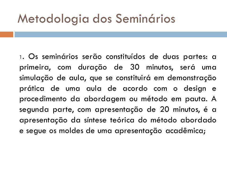 Metodologia dos Seminários 1.