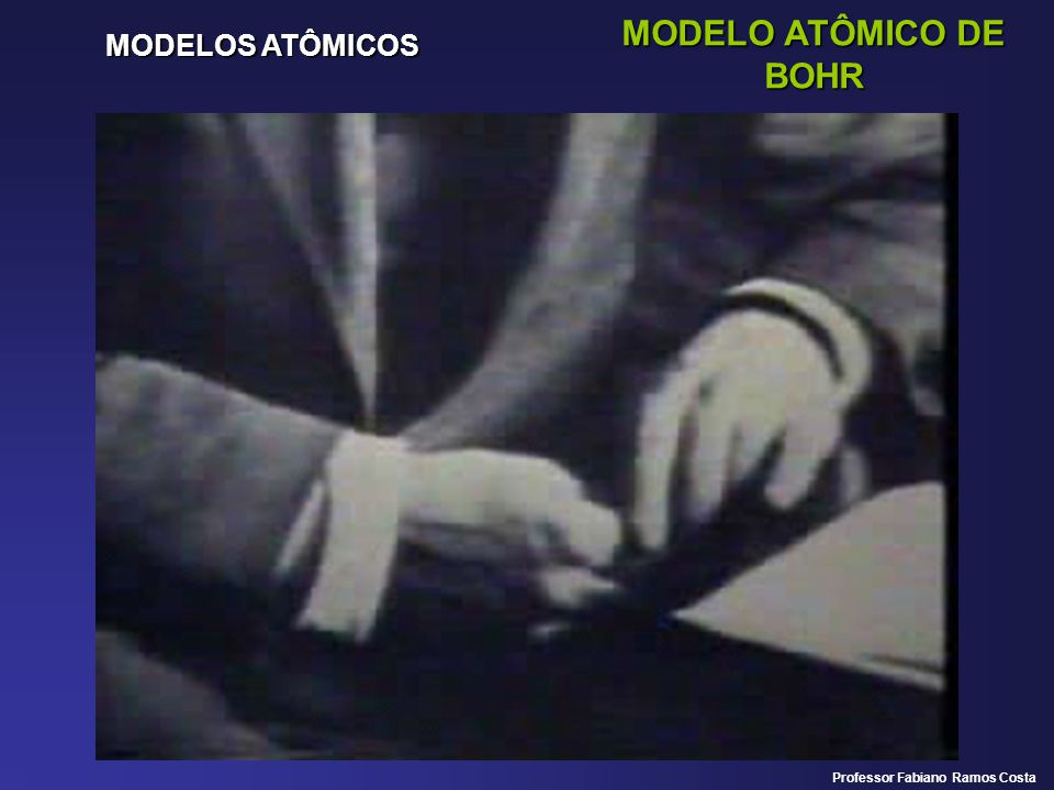 MODELOS ATÔMICOS MODELO ATÔMICO DE BOHR Professor Fabiano Ramos Costa