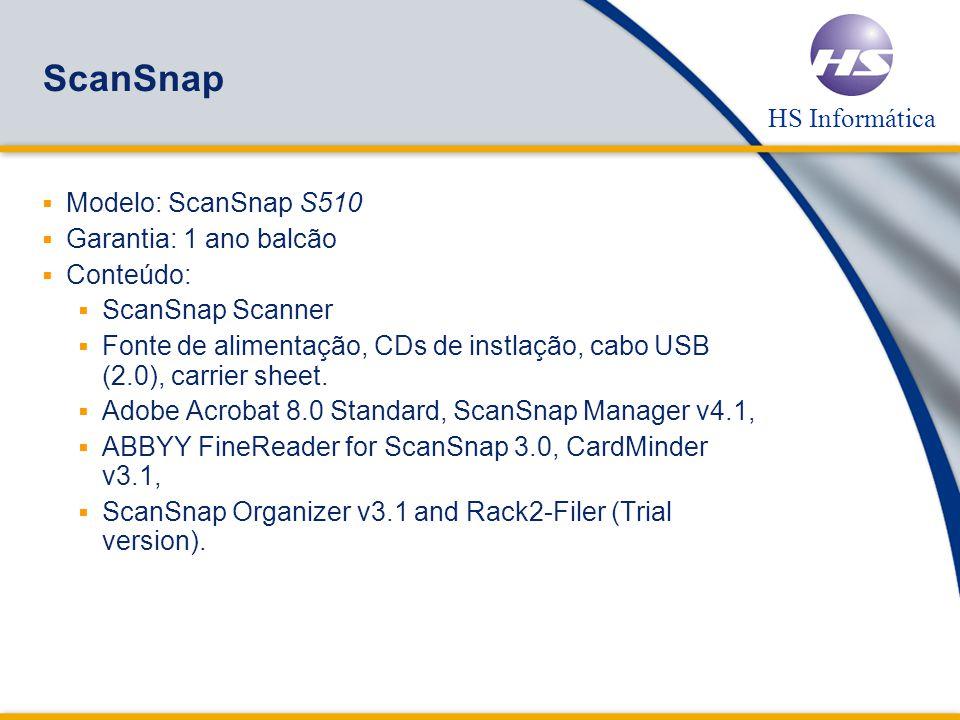 HS Informática ScanSnap Modelo: ScanSnap S510 Garantia: 1 ano balcão Conteúdo: ScanSnap Scanner Fonte de alimentação, CDs de instlação, cabo USB (2.0), carrier sheet.