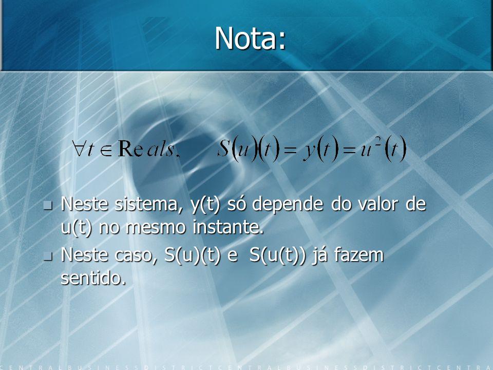 Nota: S(u)(t) faz sentido porque S(u) é uma função de t.