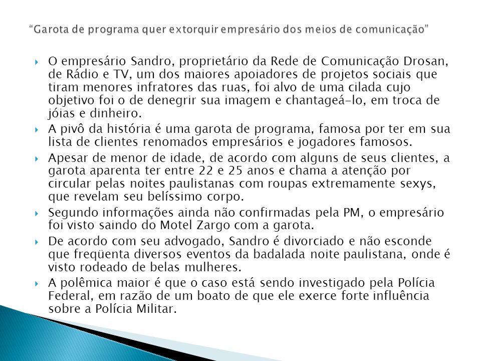 O empresário Sandro, proprietário da Rede de Comunicação Drosan, de Rádio e TV, um dos maiores apoiadores de projetos sociais que tiram menores infrat