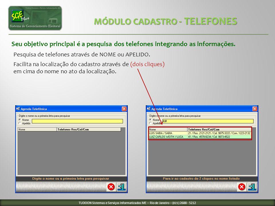 Seu objetivo principal é a pesquisa dos telefones integrando as informações. Pesquisa de telefones através de NOME ou APELIDO. Facilita na localização