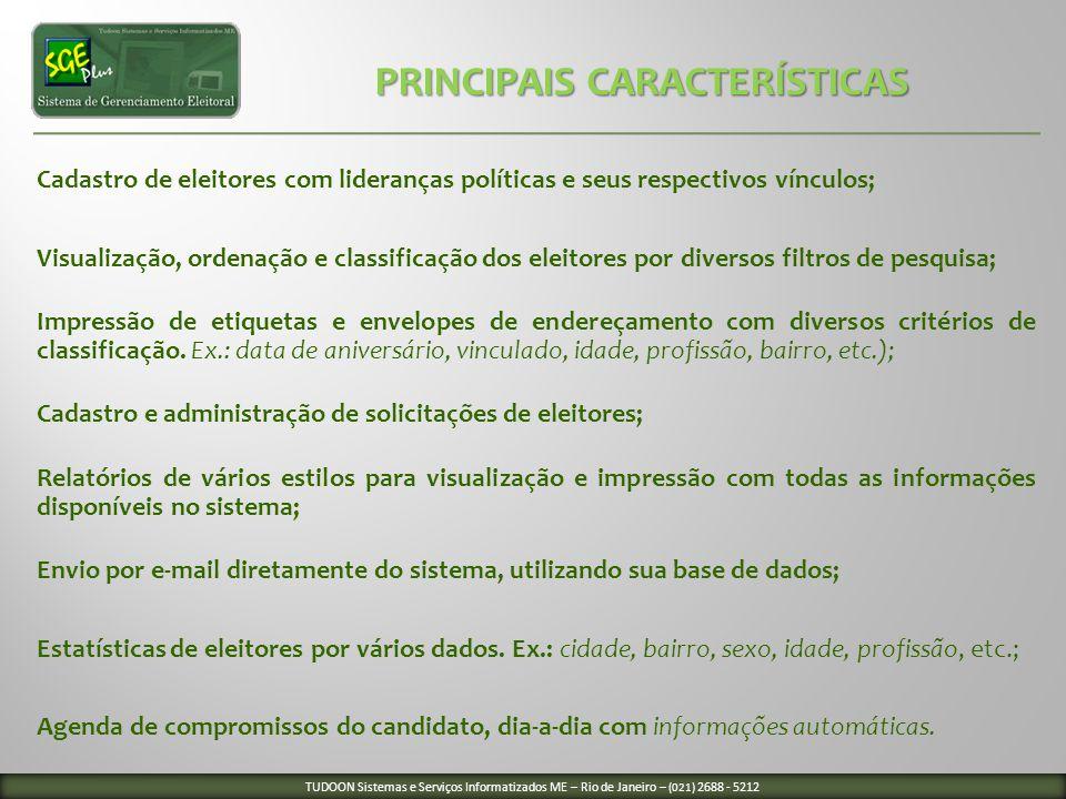 PRINCIPAIS CARACTERÍSTICAS PRINCIPAIS CARACTERÍSTICAS