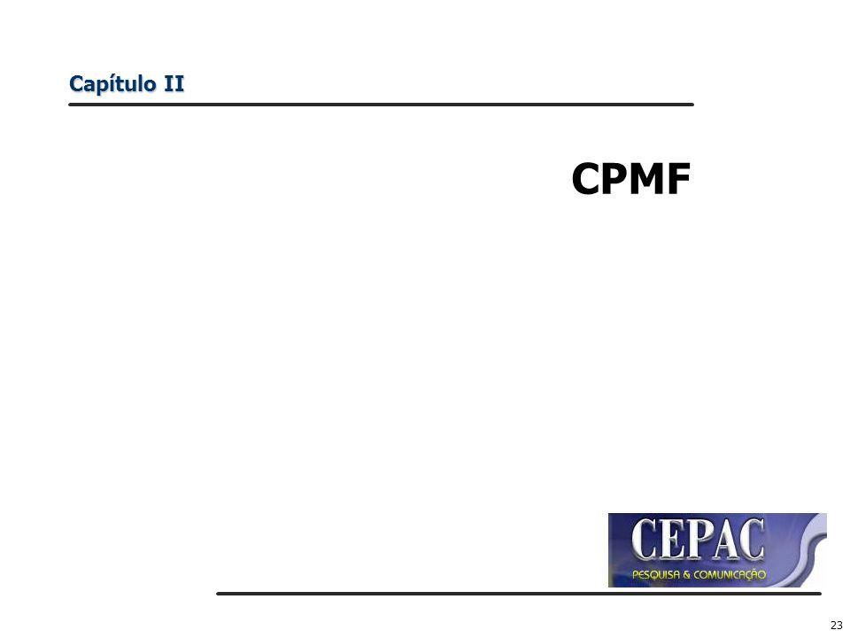 23 CPMF Capítulo II
