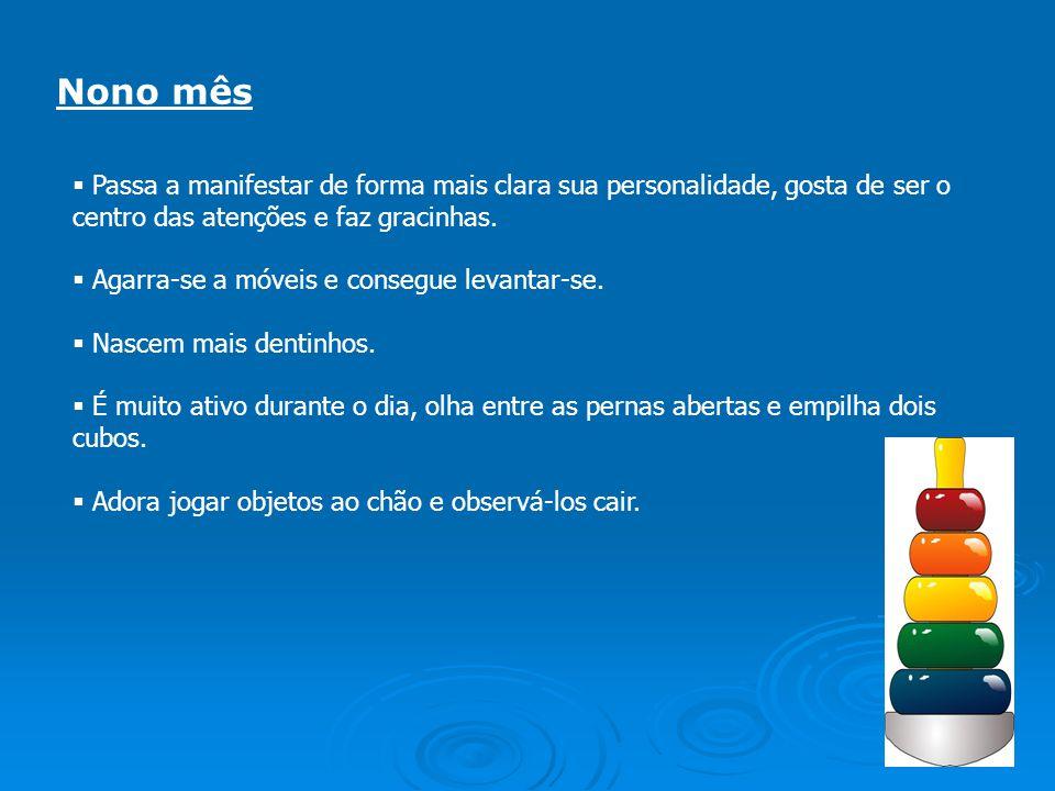 Estimulação: Deixe perto do bebê brinquedos grandes e coloridos.