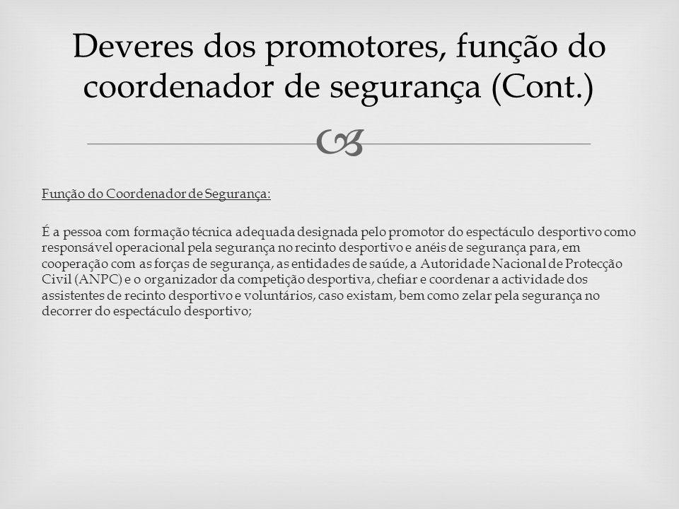 Regulamento de Prevenção á Violência Procedimentos Preventivos quanto aos espectadores: a.