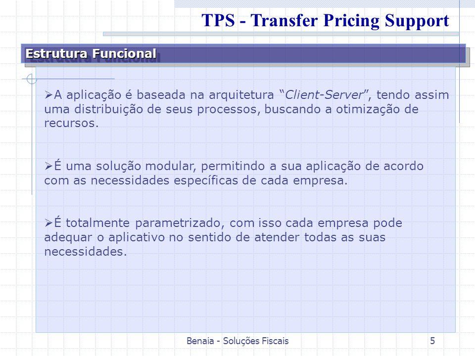 Benaia - Soluções Fiscais5 Estrutura Funcional A aplicação é baseada na arquitetura Client-Server, tendo assim uma distribuição de seus processos, bus