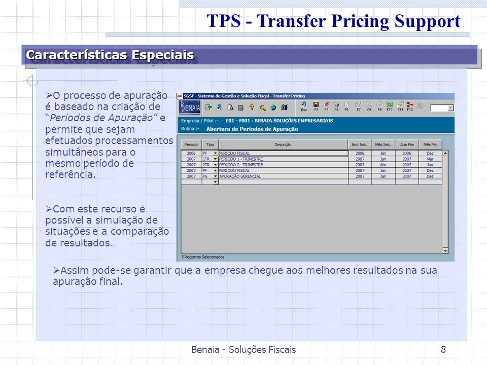 Benaia - Soluções Fiscais8 Características Especiais O processo de apuração é baseado na criação dePeríodos de Apuração e permite que sejam efetuados processamentos simultâneos para o mesmo período de referência.