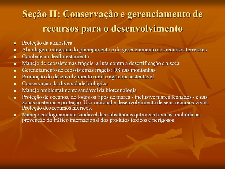 Seção II: Conservação e gerenciamento de recursos para o desenvolvimento Proteção da atmosfera Proteção da atmosfera Abordagem integrada do planejamen
