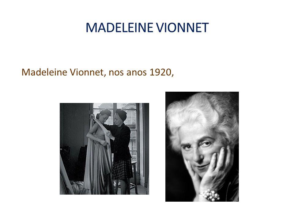 Madeleine Vionnet, nos anos 1920,
