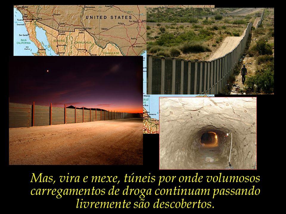 Até apelaram para a construção de um muro físico que separa a divisa entre os dois países, noite e dia vigiado por um forte esquema de segurança.