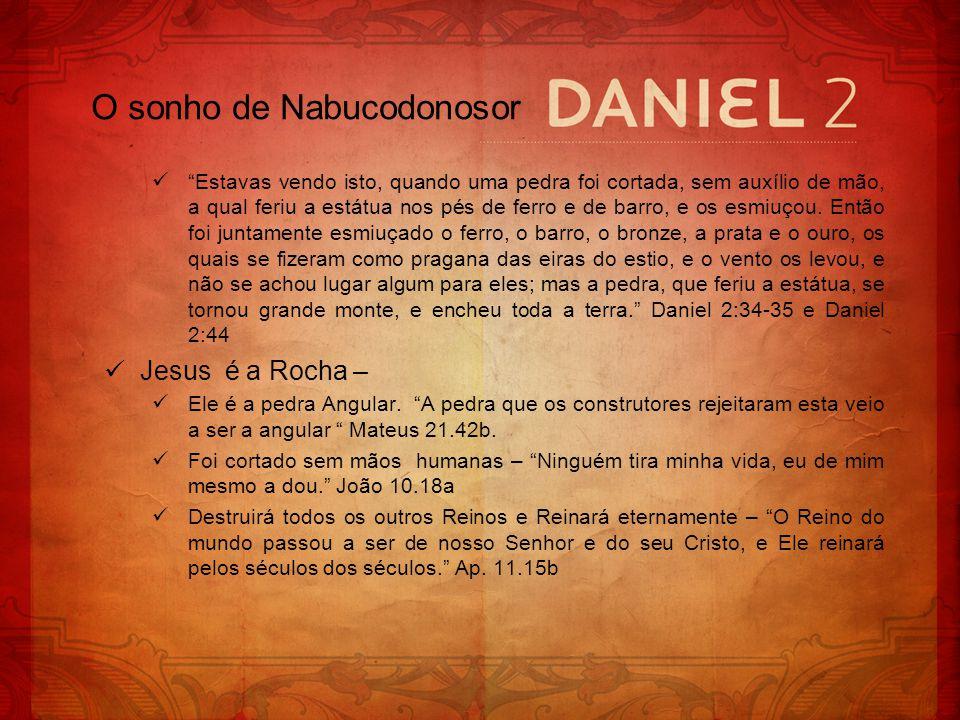 Respondeu o rei a Daniel e disse: Verdadeiramente, o vosso Deus é Deus dos deuses, e o Senhor dos reis, e o revelador de mistérios, pois pudeste revelar este mistério.