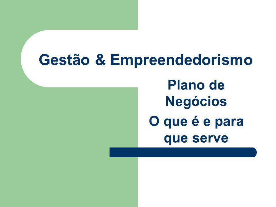 Plano de Negócios – O que é É um documento que reúne informações sobre as características, condições e necessidades do futuro empreendimento, com o objetivo de analisar sua potencialidade e viabilidade, facilitando sua implantação