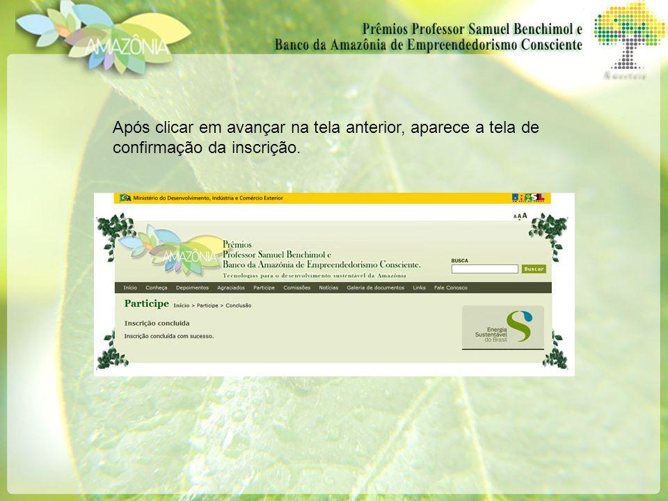 Após clicar em avançar na tela anterior, aparece a tela de confirmação da inscrição.