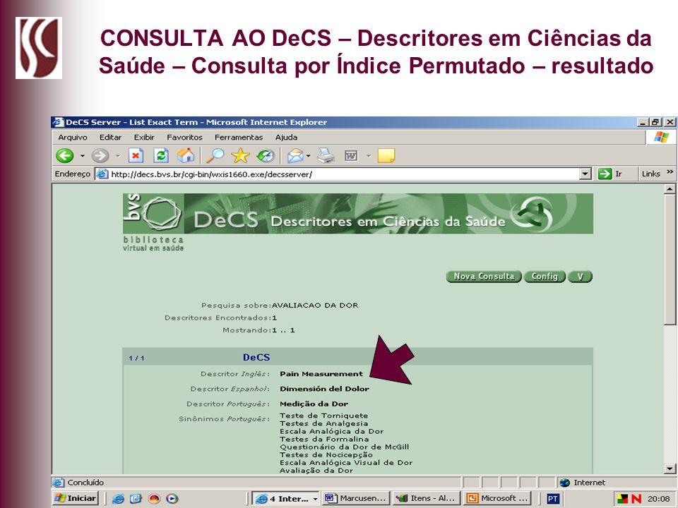 CONSULTA AO DeCS – Descritores em Ciências da Saúde – Consulta por Índice Permutado – resultado