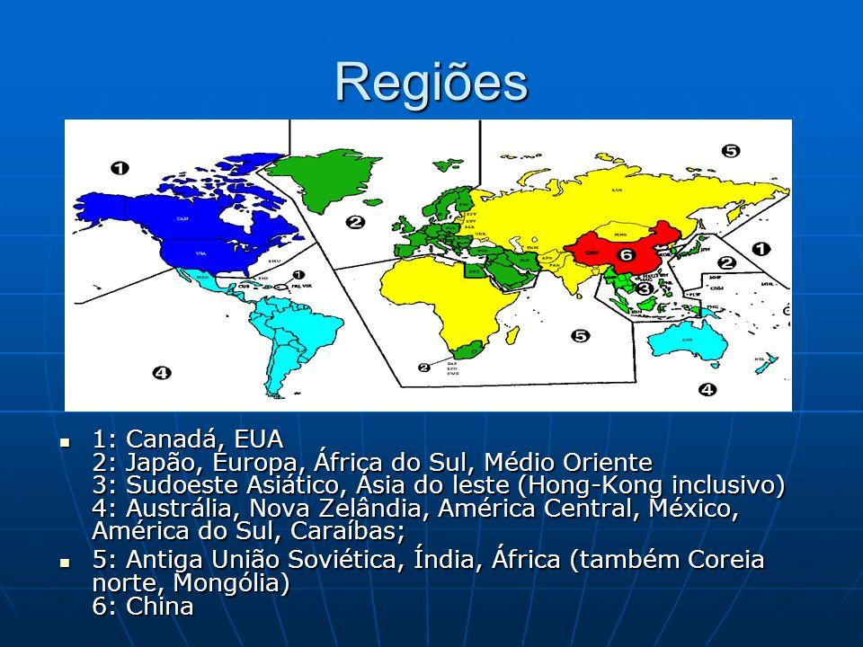 Regiões 1: Canadá, EUA 2: Japão, Europa, África do Sul, Médio Oriente 3: Sudoeste Asiático, Ásia do leste (Hong-Kong inclusivo) 4: Austrália, Nova Zel
