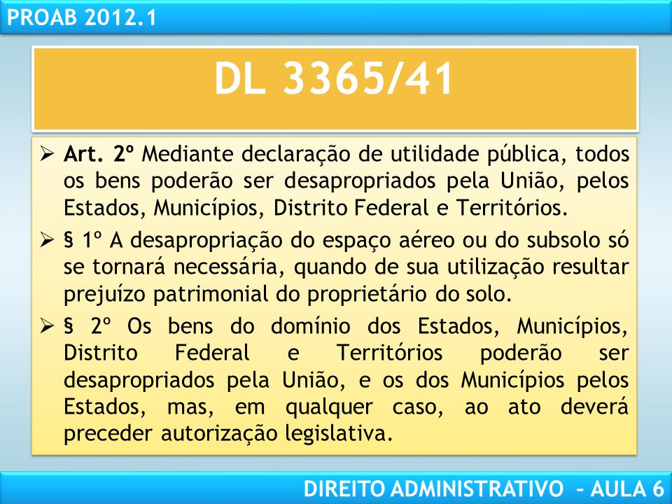 RESPONSABILIDADE CIVIL AULA 1 PROAB 2012.1 DIREITO ADMINISTRATIVO – AULA 6 Art.